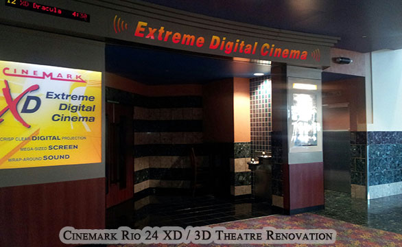 Cinemark Rio 24 XD / 3D Theatre Commercial Remodel and Renovation